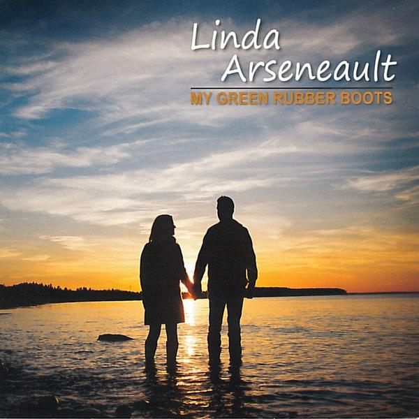 Linda Arseneault - My Green Rubber Boots