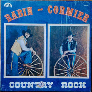Albert Babin, Gerry Cormier - Country Rock