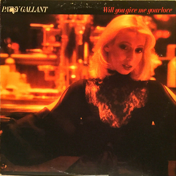 Patsy Gallant - Will You Give Me Your Love
