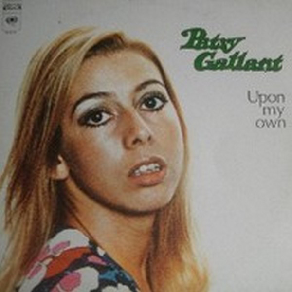 Patsy Gallant - Upon My Own -