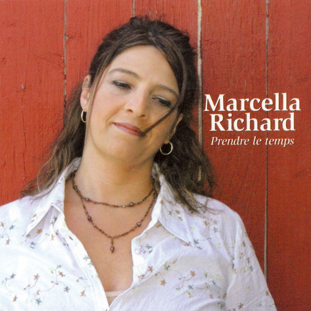 Marcella Richard - Prendre le temps