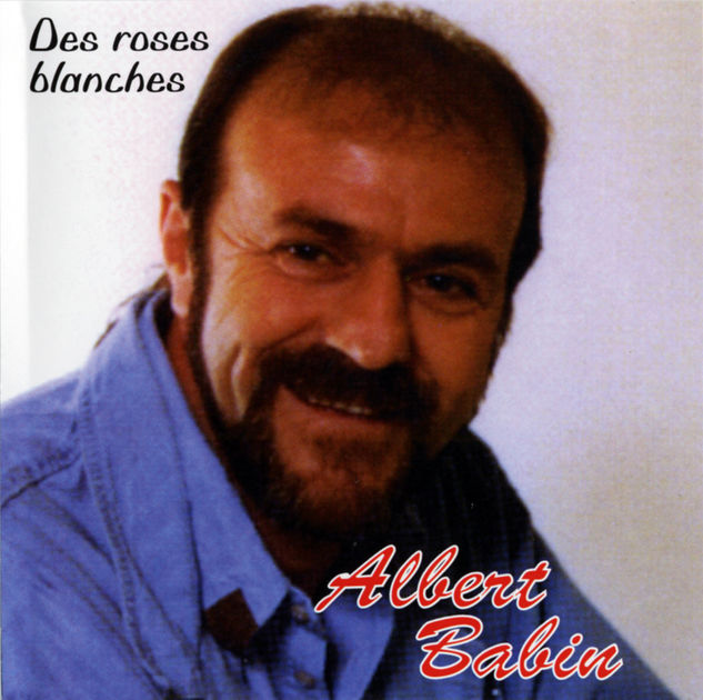Albert Babin - Des roses blanches