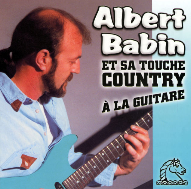 Albert Babin et sa touche country à la guitare