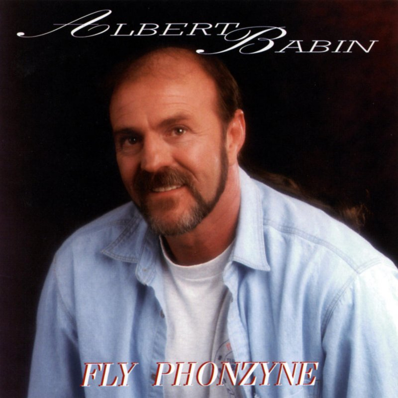 Albert Babin - Fly Phonsyne