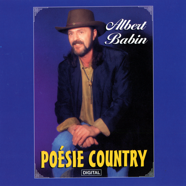 Albert Babin - Poésie Country
