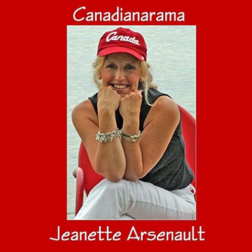 Jeanette Arsenault - Canadianarama