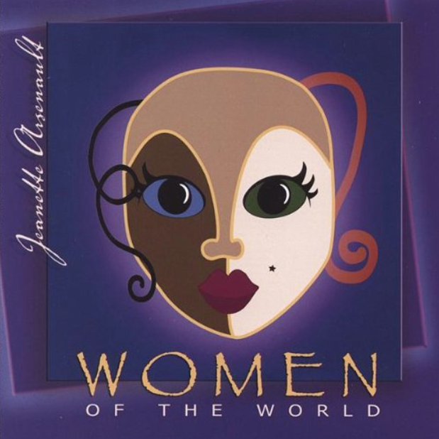 Jeanette Arsenault - Women Of The World