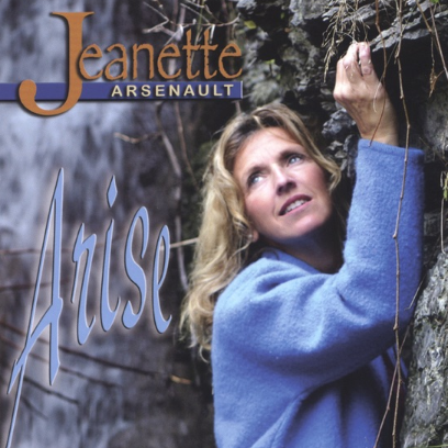 Jeanette Arsenault - Arise