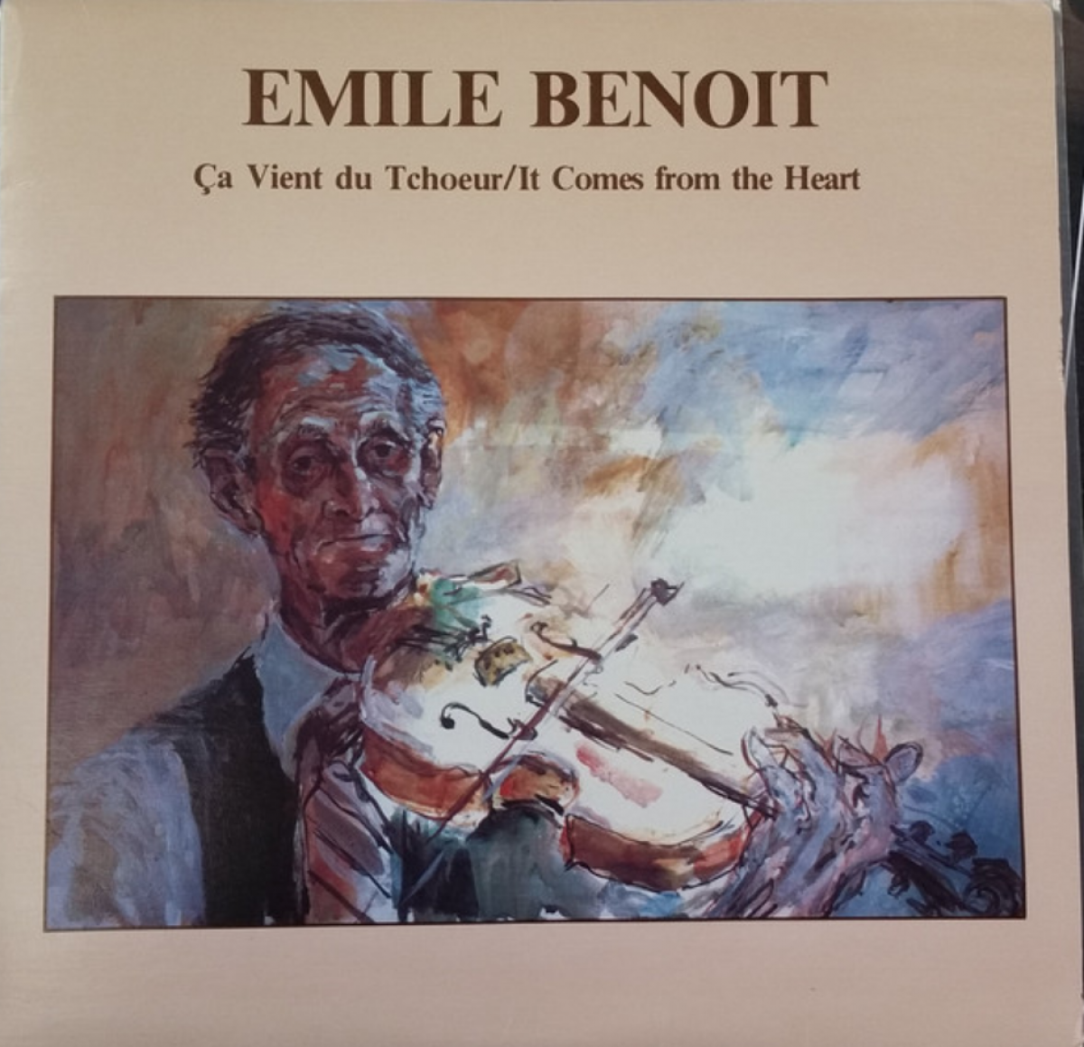 Émile Benoît - Ça vient du tchoeur / It comes from the heart